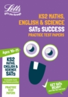 KS2 Maths, English and Science SATs Practice Test Papers : For the 2020 Tests - Book