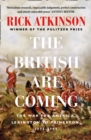 The British Are Coming : The War for America 1775 -1777 - Book