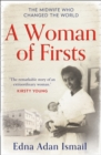 A Woman of Firsts : The Midwife Who Built a Hospital and Changed the World - Book