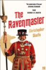 The Ravenmaster : My Life with the Ravens at the Tower of London - Book