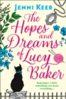 The Hopes and Dreams of Lucy Baker - Book