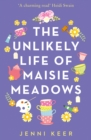 The Unlikely Life of Maisie Meadows - Book