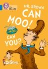 Mr. Brown Can Moo! Can You? : Band 04/Blue - Book