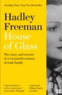 House of Glass: The story and secrets of a twentieth-century Jewish family - eBook