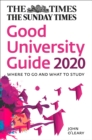 The Times Good University Guide 2020 : Where to Go and What to Study - Book