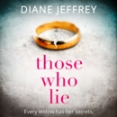 Those Who Lie: the gripping new thriller you won't be able to stop talking about - eAudiobook