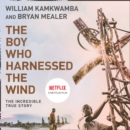 The Boy Who Harnessed the Wind - eAudiobook