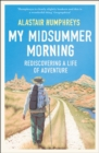 My Midsummer Morning: Rediscovering a Life of Adventure - eBook
