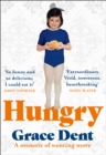 Hungry : The Highly Anticipated Memoir from One of the Greatest Food Writers of All Time - Book