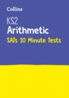 KS2 Maths Arithmetic SATs 10-Minute Tests : For the 2020 Tests - Book