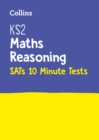 KS2 Maths Reasoning SATs 10-Minute Tests : For the 2020 Tests - Book