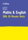 KS2 Maths and English SATs 10-Minute Tests : For the 2020 Tests - Book