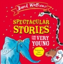Spectacular Stories for the Very Young : Four Hilarious Stories! - eAudiobook