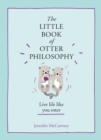 The Little Book of Otter Philosophy - eBook