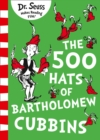 The 500 Hats of Bartholomew Cubbins - eBook