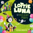 Lottie Luna and the Twilight Party - eAudiobook