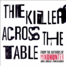 The Killer Across the Table : From the Authors of Mindhunter - eAudiobook