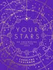 Your Stars : An Empowering Guide for 2020 - Book