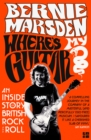 Where's My Guitar? : An Inside Story of British Rock and Roll - Book