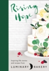 Rising Hope : Recipes and Stories from Luminary Bakery - Book