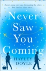 Never Saw You Coming - Book