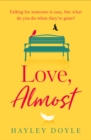Love, Almost - eBook