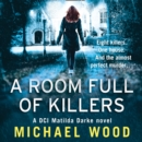 A Room Full of Killers - eAudiobook