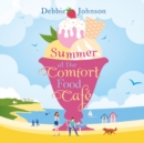 Summer at the Comfort Food Cafe - eAudiobook