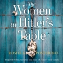 The Women at Hitler's Table - eAudiobook