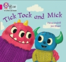 Tick Tock and Mick : Band 01b/Pink B - Book