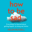 How to be Sad - eAudiobook