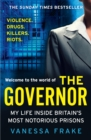 The Governor : My Life Inside Britain's Most Notorious Prisons - Book