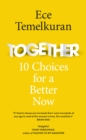Together : 10 Choices for a Better Now - Book