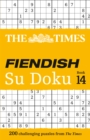 The Times Fiendish Su Doku Book 14 : 200 Challenging Su Doku Puzzles - Book
