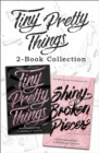 Tiny Pretty Things and Shiny Broken Pieces - eBook