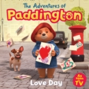 The Adventures of Paddington: Love Day - Book