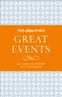 The Times Great Events : 200 Years of History as it Happened - Book