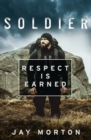Soldier : Respect is Earned - Book