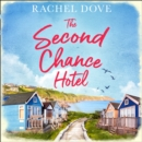 The Second Chance Hotel - eAudiobook