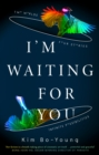 I'm Waiting For You - Book
