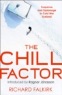 The Chill Factor : Suspense and Espionage in Cold War Iceland - Book