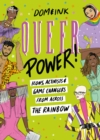 Queer Power : Icons, Activists and Game Changers from Across the Rainbow - Book