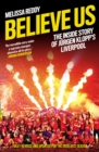 Believe Us: How Jurgen Klopp transformed Liverpool into title winners - eBook