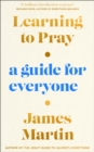 Learning to Pray : A Guide for Everyone - Book