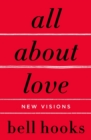 All About Love : New Visions - Book