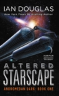 Altered Starscape : Andromedan Dark: Book One - eBook