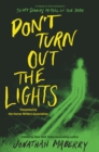 Don't Turn Out the Lights : A Tribute to Alvin Schwartz's Scary Stories to Tell in the Dark - eBook