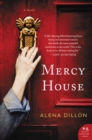 Mercy House : A Novel - eBook