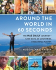 Around the World in 60 Seconds : The Nas Daily Journey-1,000 Days. 64 Countries. 1 Beautiful Planet. - eBook