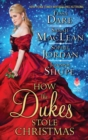 How the Dukes Stole Christmas : A Christmas Romance Anthology - Book